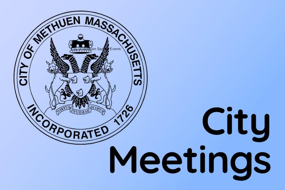 Methuen City Meetings