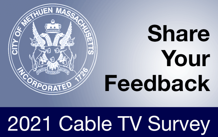 Share Your Feedback - Methuen 2021 Cable TV Survey